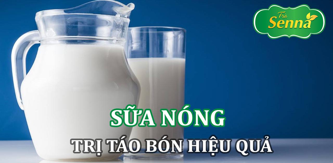 Sữa nóng trị táo bón hiệu quả