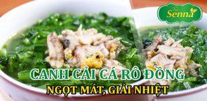 Canh cải cá rô đồng ngọt mát, giải nhiệt