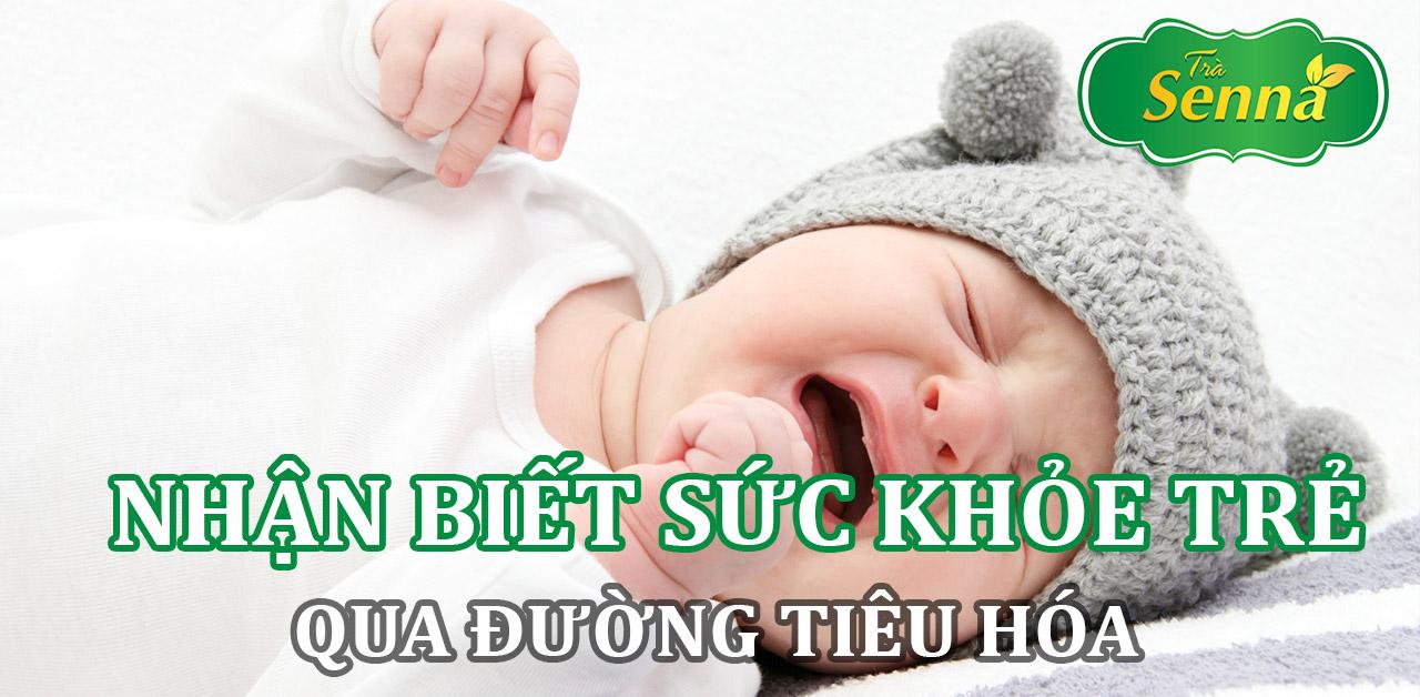 Nhận biết tình trạng sức khỏe của trẻ sơ sinh qua đường tiêu hóa