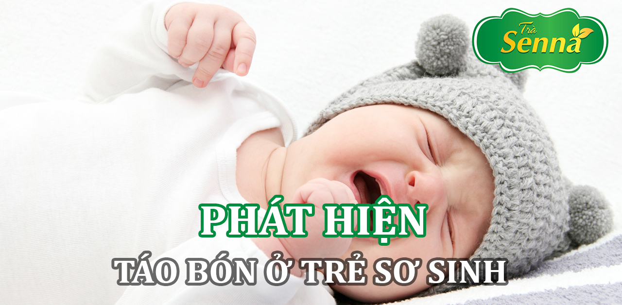 Phát hiện táo bón ở trẻ sơ sinh